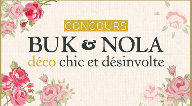 Buk & Nola, concours