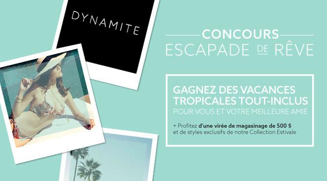 concours Dynamite Escapade de rêve