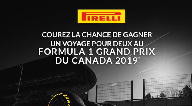 Concours Pirelli du Grand Prix f1 2019 à montréal
