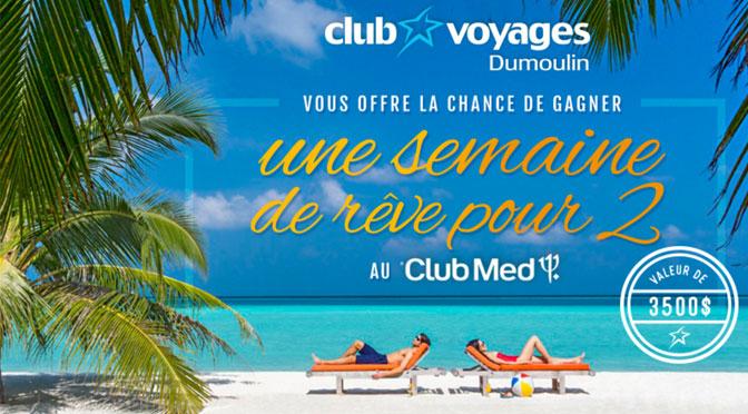 Concours Voyage Club Med Club Voyage Dumoulin