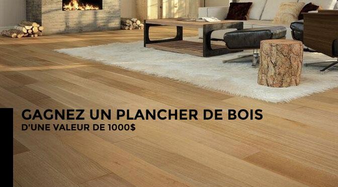 gagnez un plancher de bois d une valeur de 1000 concours du jour. Black Bedroom Furniture Sets. Home Design Ideas