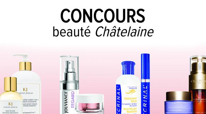 Concours Beauté Chatelaine !