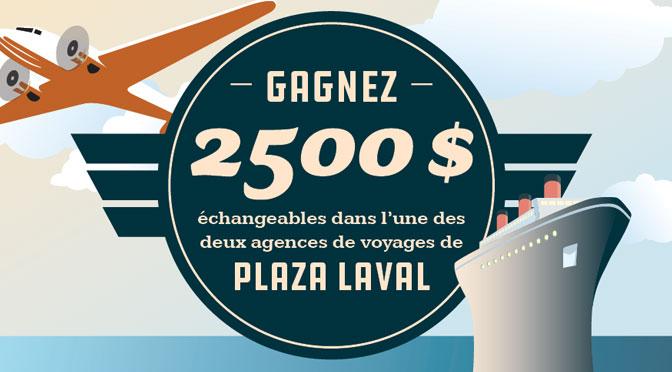 Concours voyage de Plaza Laval