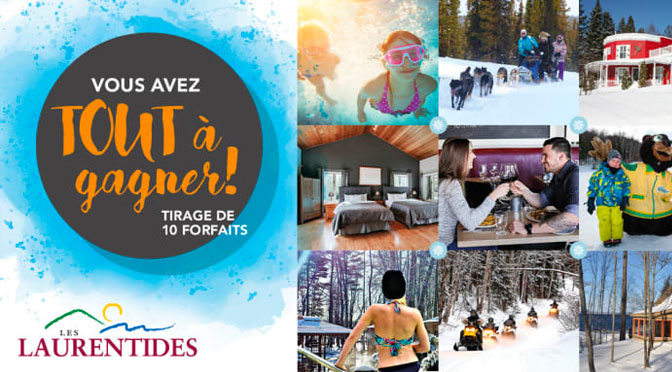 Concours tout a gagner tourisme laurentide 2019