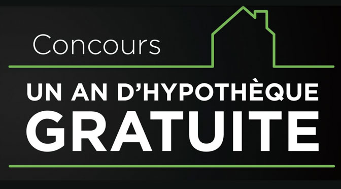 Concours Multi-Prêt un ans hypothque gratuite