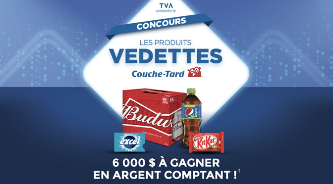 Concours Produit vedette TVA Couche-Tard