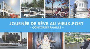 Concours Journe de rêve au vieux-port de montréal.