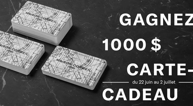concours maison corbeil une carte cadeau de 1000 gagner gr ce g2mc inc concours du jour. Black Bedroom Furniture Sets. Home Design Ideas