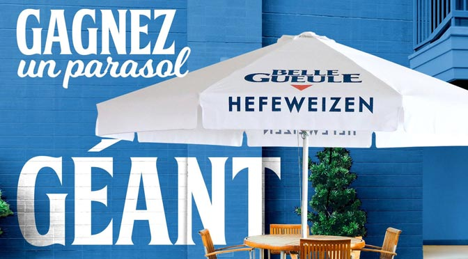 Gagnez un Parasol géant au concours organisé par La bière Belle Gueule