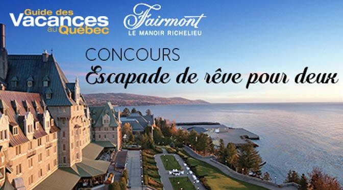 Gagnez un séjour pour 2 au Fairmont Le Manoir Richelieu à hauteur de 1 500 $