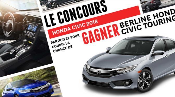ConcoursHONDA : gagnez une sublime Honda Civic Touring 2018 à 33 055 $