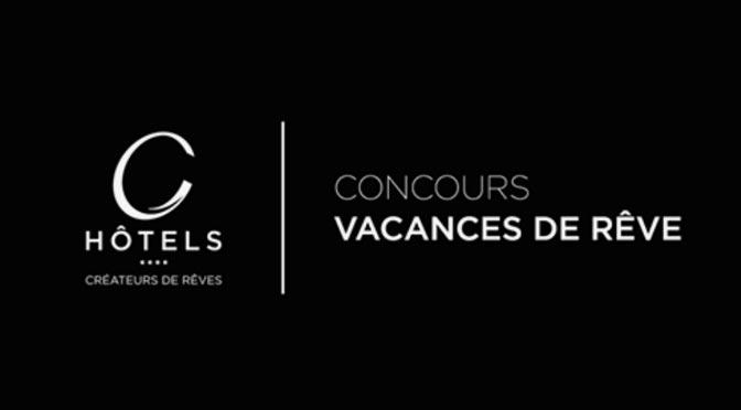 Gagner un séjour d'une valeur de 1 200 $ au concours «Vacances de rêve»