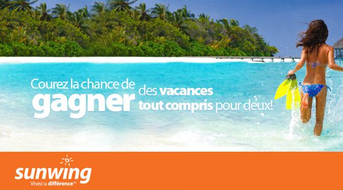 Concours Sunwing : Gagnez des vacances de rêve pour deux personnes à 2 500 $