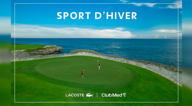Grandi prix 5 800$ : Gagnez un séjour au Club Med et des produits Lacoste