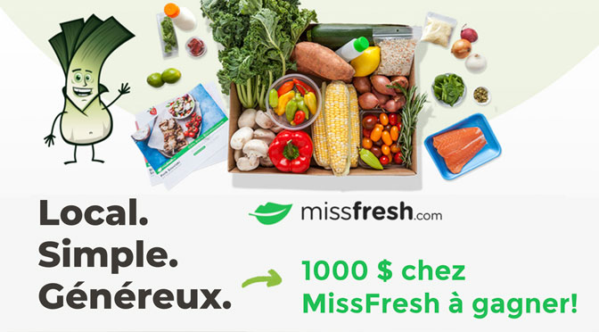 Concours :  Gagnez de délicieux produits MissFresh d'une valeur de 1000 $
