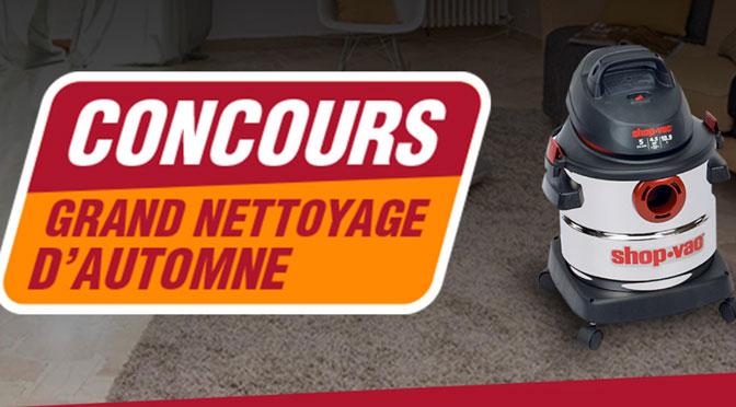 Le Grand Nettoyage D'automne: Gagnez un aspirateur  Shop-Vac®avec Ace Canada