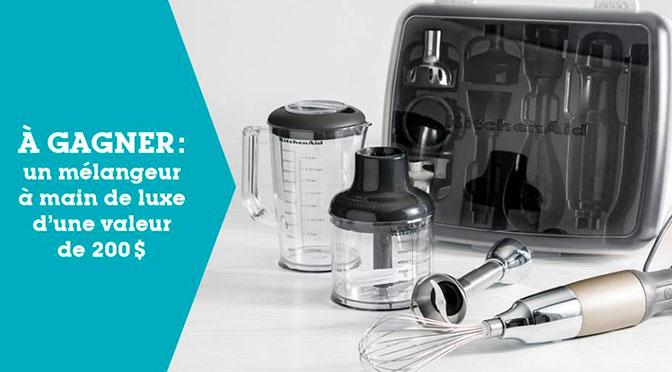 Concours : Gagnez un mélangeur à main de luxe KitchenAid à hauteur de 200$