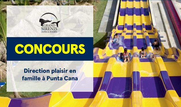 Gagnez un voyage à Punta Cana pour 4 personnes à hauteur de 6 000 $