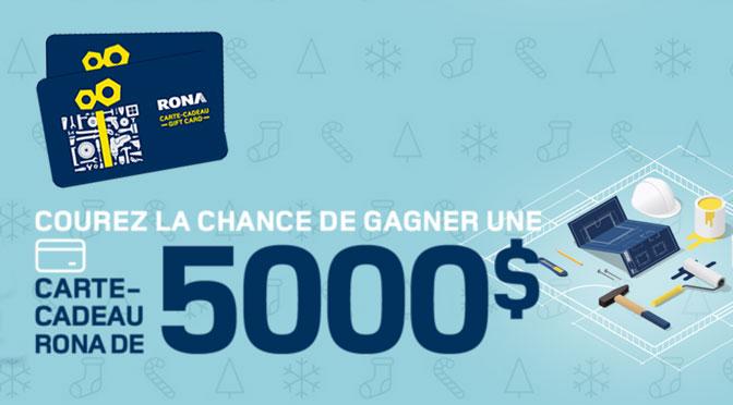 Concours carte-cadeau rona de 5000$