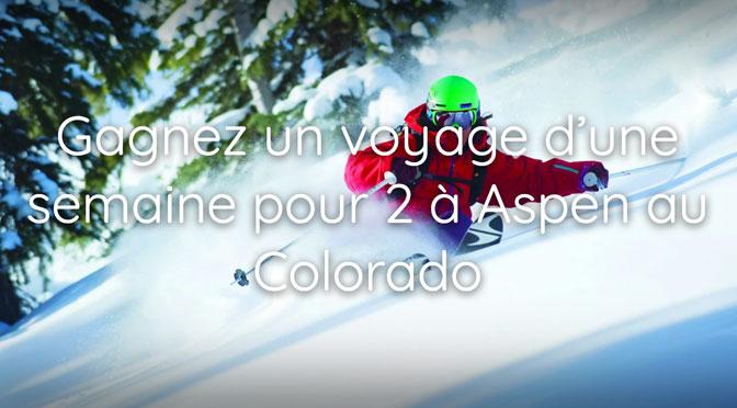 Gagnez un voyage d'une semaine pour 2 personnes à Aspen au Colorado