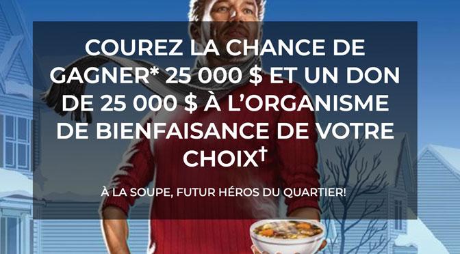 """Gagnez un remporter un chèque de 25 000 $ au concours """"50/50 Chunky"""""""