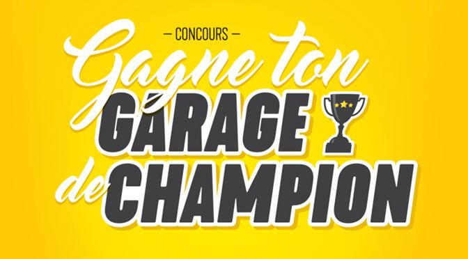 Gagnez un lot de prix pour votre garage d'une valeur totale de 7 000 $