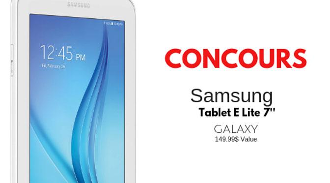 Gagnez une tablette Samsung Tab E Lite d'une valeur de 149,99 $.