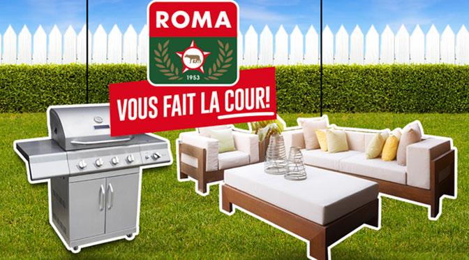 Roma vous fait la cour : Gagnez un ensemble outdooring à hauteur de 5 000 $