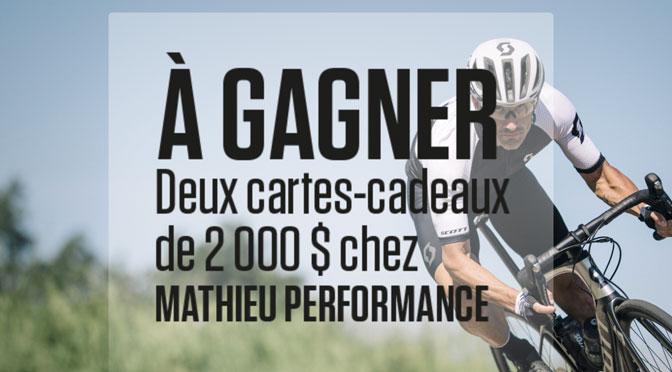Gagnez l'une des 2 cartes-cadeaux Mathieu Performance à hauteur de 2 000 $